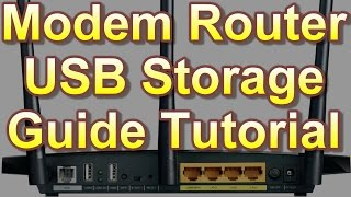 Modem Router USB Storage Guide Tutorial | Смотри онлайн или Качай на