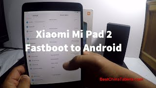 Xiaomi Mi Pad 2 fastboot guide to Android | Смотри онлайн