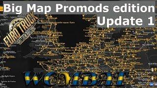 ETS2 1 32 - Big Map for Promods Update 1 - Adding SR 7 5