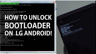How to Unlock Bootloader on LG Android! [Android Root 101