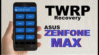 How to Install TWRP Recovery In ASUS ZENFONE MAX, MAX2, MAX3 (16GB