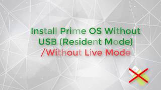Install Prime OS Without USB Resident Mode | Смотри онлайн