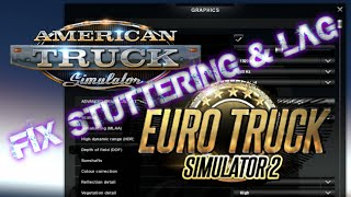 ATS & ETS2 How to Fix Stuttering and Micro Lag - (American
