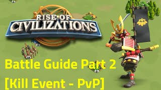 Rise of Civilizations - How to Battle Guide Part 2 - [Kill