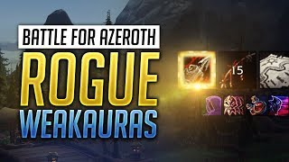 Rogue BFA WeakAuras 8 0 1 + Guide - Assassination, Outlaw and