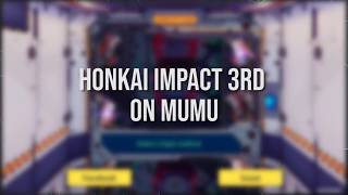Honkai 3rd on Mumu emulator (Keyboard and Controller