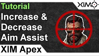 XIM APEX - How To Increase & Decrease Aim Assist Tutorial