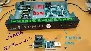 How to Program  abs file using CH341A USB Programmer to
