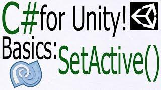 Unity C# Tutorial - Basics: SetActive() - Activate or