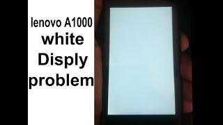 lenovo a1000 after flash white display | Смотри онлайн или