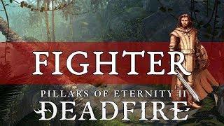 Pillars of Eternity 2 Deadfire Guide: Fighter   Смотри онлайн или