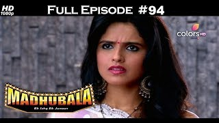 Madhubala - Full Episode 94 - With English Subtitles