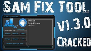 Sam Fix Tool v1 3 0 By GsMDevzBD | Best Samsung Services Tool