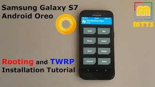 Rooting and TWRP tutorial - Samsung Galaxy S7 on Android