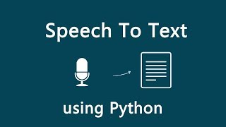 Speech Recognition using Python | Смотри онлайн или Качай на