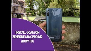 Install Google Camera (GCam) on ASUS Zenfone Max Pro M2 with Night