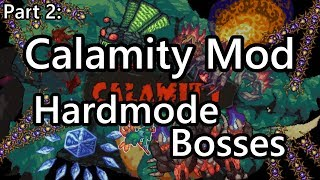 PATCHED] Modded Terraria - Calamity Hardmode Boss Speedkill