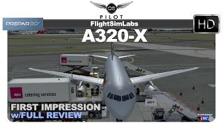 Prepar3D] Flight Sim Labs (FSLabs) Airbus A320 | First Impression