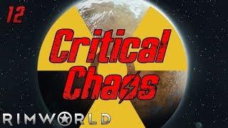 Rimworld: Critical Chaos - Part 12: Tragic Quarry   Смотри
