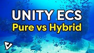 Unity ECS: Pure vs Hybrid (walkthrough) | Смотри онлайн или